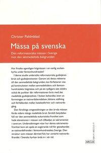Rsfoodservice.se Mässa på svenska : Den reformatoriska mässan i Sverige mot den senmedeltida bakgrunden Image