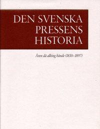 Den svenska pressens historia band 2