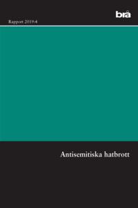 Radiodeltauno.it Antisemitiska hatbrott. Brå rapport 2019:4 : en intervjustudie Image