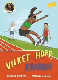 Vilket hopp, Khaddi! (inbunden)