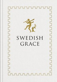 Swedish Grace (inbunden)