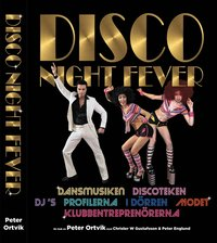 Disco Night Fever (inbunden)