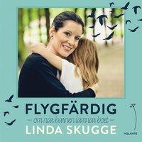 Flygfärdig: Om när barnen lämnar boet (ljudbok)