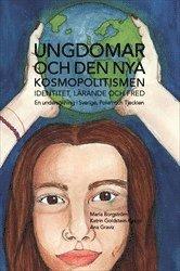 Skopia.it Ungdomar och den nya kosmopolitismen - Identitet, lärande och fred: En undersökning i Sverige, Polen och Tjeckien Image