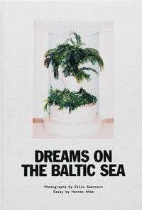 Dreams on the Baltic Sea (inbunden)