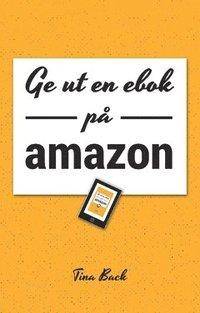 Ge ut en ebok på Amazon (häftad)