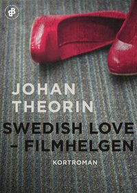 Swedish Love  : filmhelgen (e-bok)