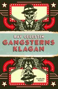 Gangsterns klagan (inbunden)
