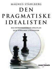 Skopia.it Den pragmatiske idealisten - Om entreprenörens spelplan och vinnande strategier Image