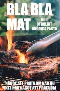 Rsfoodservice.se BLA BLA MAT : 500 onödiga fakta om mat  (Epub2) Image