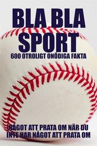 Radiodeltauno.it BLA BLA SPORT : 500 onödiga fakta om sport (Epub2) Image