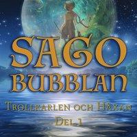 Radiodeltauno.it Sagobubblan : Trollkarlen och Häxan Del 1 Image