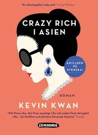 Crazy rich i Asien (häftad)