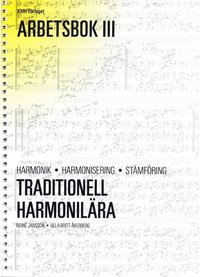 Rsfoodservice.se Traditionell harmonilära - Arbetsbok 3; harmonik, harmonisering, stämföring; lärobok Image