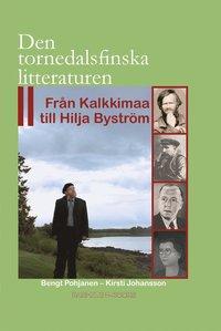 Skopia.it Den tornedalsfinska litteraturen : från Kalkkimaa till Hilja Byström Image