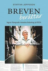 Skopia.it Breven berättar : Ingvar Kamprads visionära ledarskap på IKEA Image