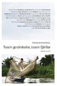 Indonesien berättar : tusen gevärskulor, tusen fjärilar - nitton noveller (häftad)