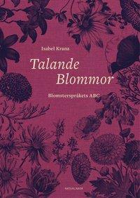 Radiodeltauno.it Talande blommor : Blomsterspråkets ABC Image