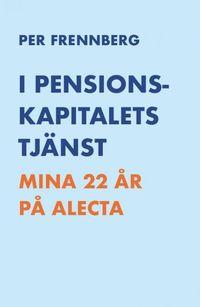 Radiodeltauno.it I pensionskapitalets tjänst : mina 22 år på Alecta Image