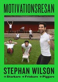 Rsfoodservice.se Motivationsresan - friskare, starkare och piggare med Stephan Wilson Image
