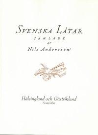 Skopia.it Svenska låtar Hälsingland och Gästrikland, Första häftet Image