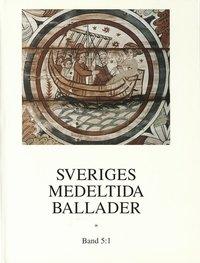 Tortedellemiebrame.it Sveriges medeltida ballader Band 5:1 Image