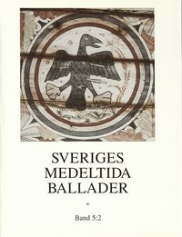 Tortedellemiebrame.it Sveriges medeltida ballader.  Bd 5:2 Image