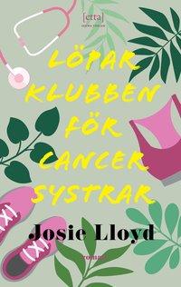 Löparklubben för cancersystrar (inbunden)