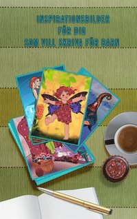 Inspirationsbilder för författare som vill skriva för barn (e-bok)