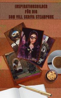 Inspirationsbilder för författare som vill skriva steampunk (e-bok)