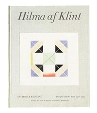 Hilma af Klint: Parsifal and The Atom. Catalogue Raisonné (inbunden)