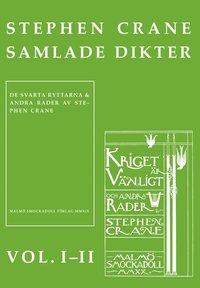 Skopia.it Stephen Cranes samlade dikter vol. I?II : Vol. I De svarta ryttarna och andra rader : Vol. II Kriget är vänligt och andra rader Image