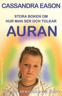 Rsfoodservice.se Stora boken om hur man ser och tolkar auran : kunskap är nyckeln till insikt Image