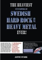 The heaviest encyclopedia of Swedish hard rock & heavy metal ever! (inbunden)