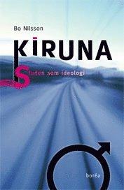 Rsfoodservice.se Kiruna : staden som ideologi Image