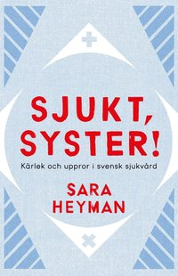 Radiodeltauno.it Sjukt, syster! Kärlek och uppror i svensk sjukvård Image