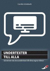 Radiodeltauno.it Undertexter till alla : så skriver du bra undertext till dina egna videor Image