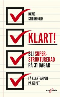 Klart! : bli superstrukturerad på 31 dagar! (pocket)