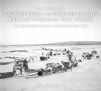Skopia.it Lainiovuoma-samernas gamla renflyttningar till Norge : om sommarbosättningar i Troms fylke på 1900-talet Image