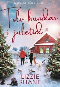 Tolv hundar i juletid (inbunden)