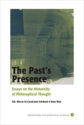 The Past's Presence : Essays on the Historicity of Philosophical Thinking (häftad)