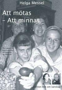 Skopia.it Att mötas - Att minnas : en liten bok om vänskap Image