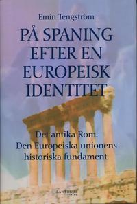 Skopia.it På spaning efter en europeisk identitet : det antika Rom, den europeiska unionens historiska fundament Image