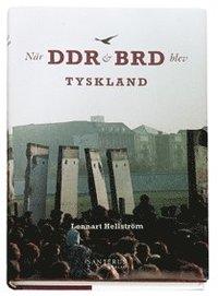 När DDR och BRD blev Tyskland