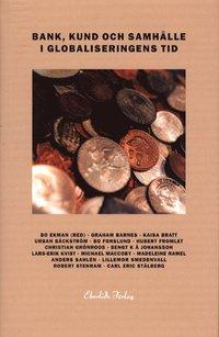 Bank, kund och samhälle i globaliseringens tid