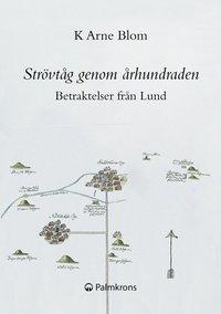 Skopia.it Strövtåg genom århundraden : betraktelser från Lund Image