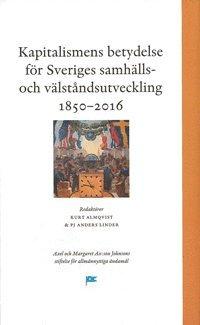 Skopia.it Kapitalismens betydelse för Sveriges samhälls- och välståndsutveckling 1850-2016 Image