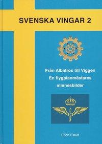 Rsfoodservice.se Från Albatross till Viggen : en flygplansmästares minnesbilder Image