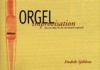 Tortedellemiebrame.it Orgelimprovisation : tips och idéer för ett mer kreativt orgelspel Image