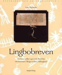 Tortedellemiebrame.it Lingbobreven. Tio brev mellan 1427 och 1630 från ett hemman i Skogs socken, Hälsingland. Image